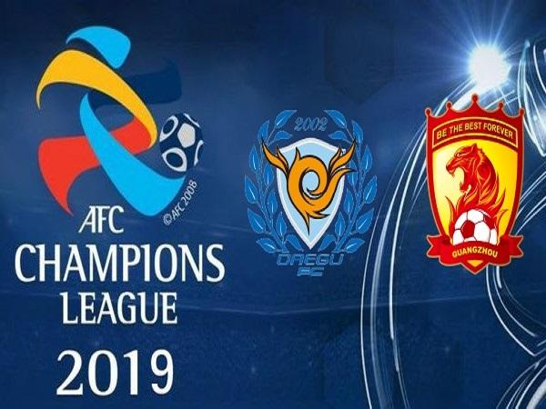 Nhận định Guangzhou Evergrande vs Daegu, 17h00 ngày 22/5