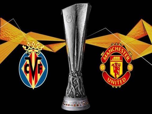 Nhận định Villarreal vs MU – 02h00 27/05, Cúp C2 Châu Âu